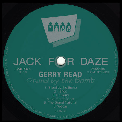 Gerry Read ‎– Stand By The Bomb - Clone Jack For Daze ‎– C#JFD26
