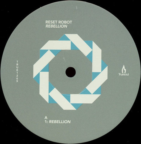 Reset Robot ‎– Rebellion Truesoul ‎– TRUE1269