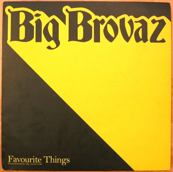 "Big Brovaz ‎– Favourite Things 12"" Epic ‎– XPR3684"