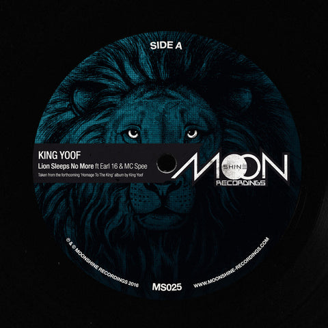 King Yoof / Earl 16 / Mc Spee - Lion Sleeps No More - Moonshine Recordings ‎– MS025