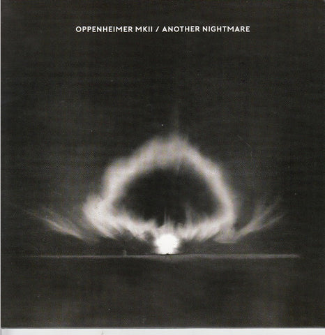 Oppenheimer MKII ‎– Another Nightmare - Peripheral Minimal ‎– PM16