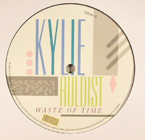 Kylie Auldist ‎– Waste Of Time - Freestyle Records - FSR104