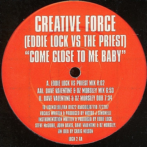 "Creative Force - Come Close To Me Baby 12"" LOCK2 Lock"