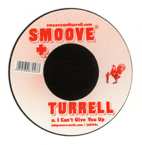 Smoove & Turrell ‎– I Can't Give You Up / Have Love - Jalapeno Records ‎– JAL244V