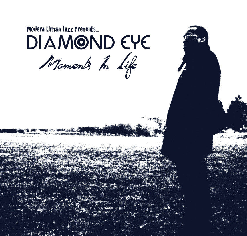 Diamond Eye - Moments In Life (CD) MJAZZLP05 Modern Urban Jazz
