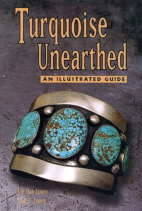 Paper Book Turquoise Unearthed - An Illustrated Guide by Joe Dan Lowry and Joe P. Lowry
