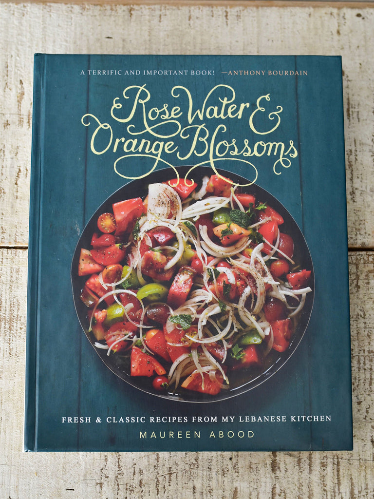 Rose Water & Orange Blossoms Cookbook, Signed