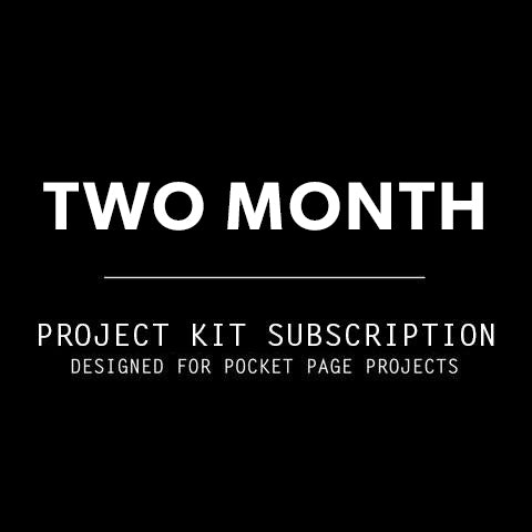 2 Mo. Project Kit Subscription