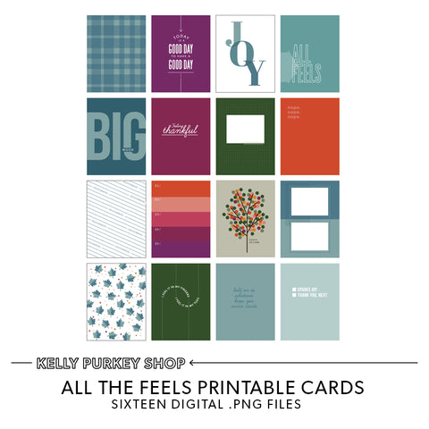 All the Feels Printable Cards