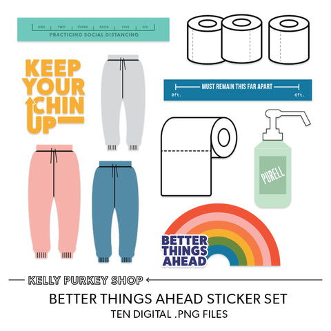 Better Things Ahead digital sticker set