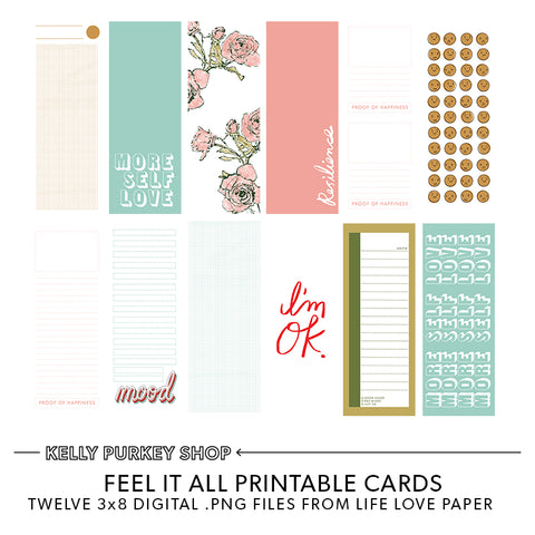 Feel It All Printable Cards