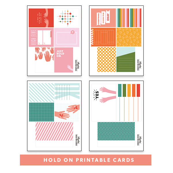 Hold On Printable Cards