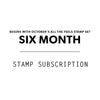 6 Mo. Stamp Subscription