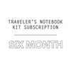 6 Mo. Traveler's Notebook Kit Subscription
