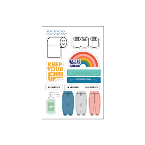 PREORDER FOR RESTOCK: Stay Strong sticker sheet