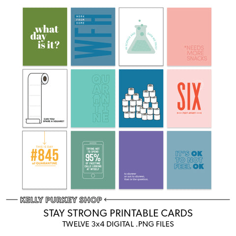 Stay Strong Printable Cards