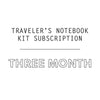3 Mo. Traveler's Notebook Kit Subscription