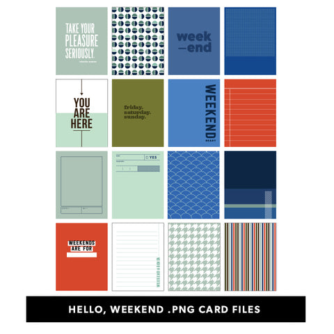 Hello, Weekend Printable Cards