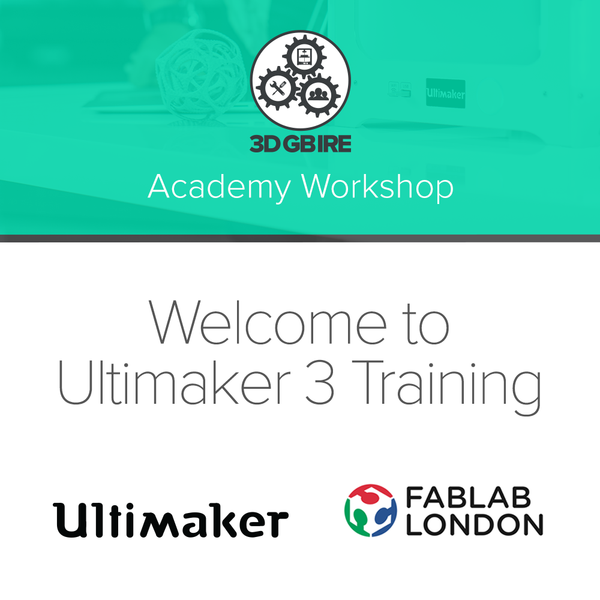 Welcome to Ultimaker 3 Training