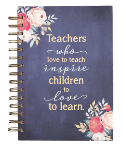 Teachers Who Love to Teach Journal