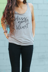 """""""Bless Your Heart"""" Racerback Tank"""