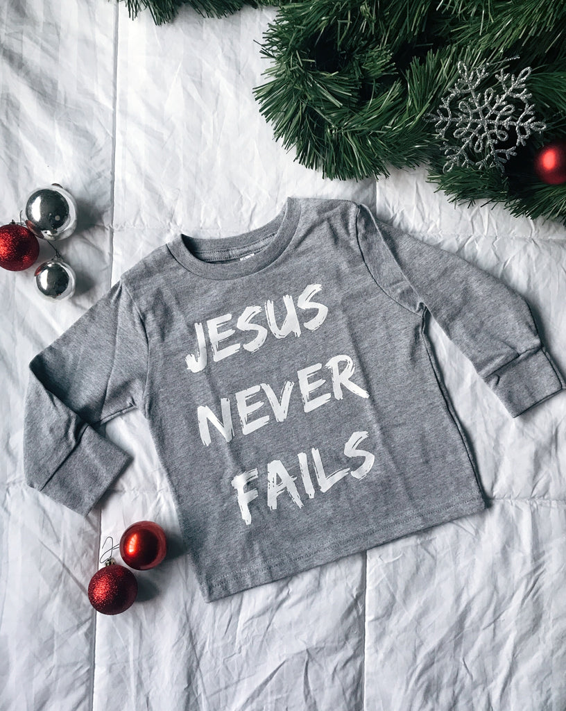 """Jesus Never Fails"" Littles Long Sleeve"