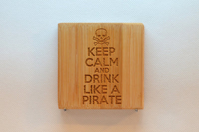 Laser Engraved Bamboo Coaster - Keep calm and drink like a pirate
