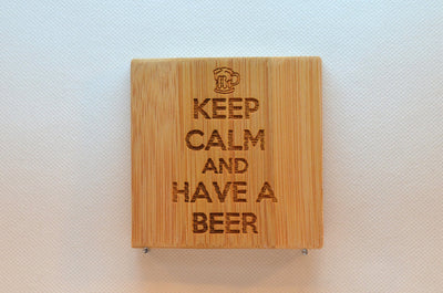 Laser Engraved Bamboo Coaster - Keep calm and have a beer