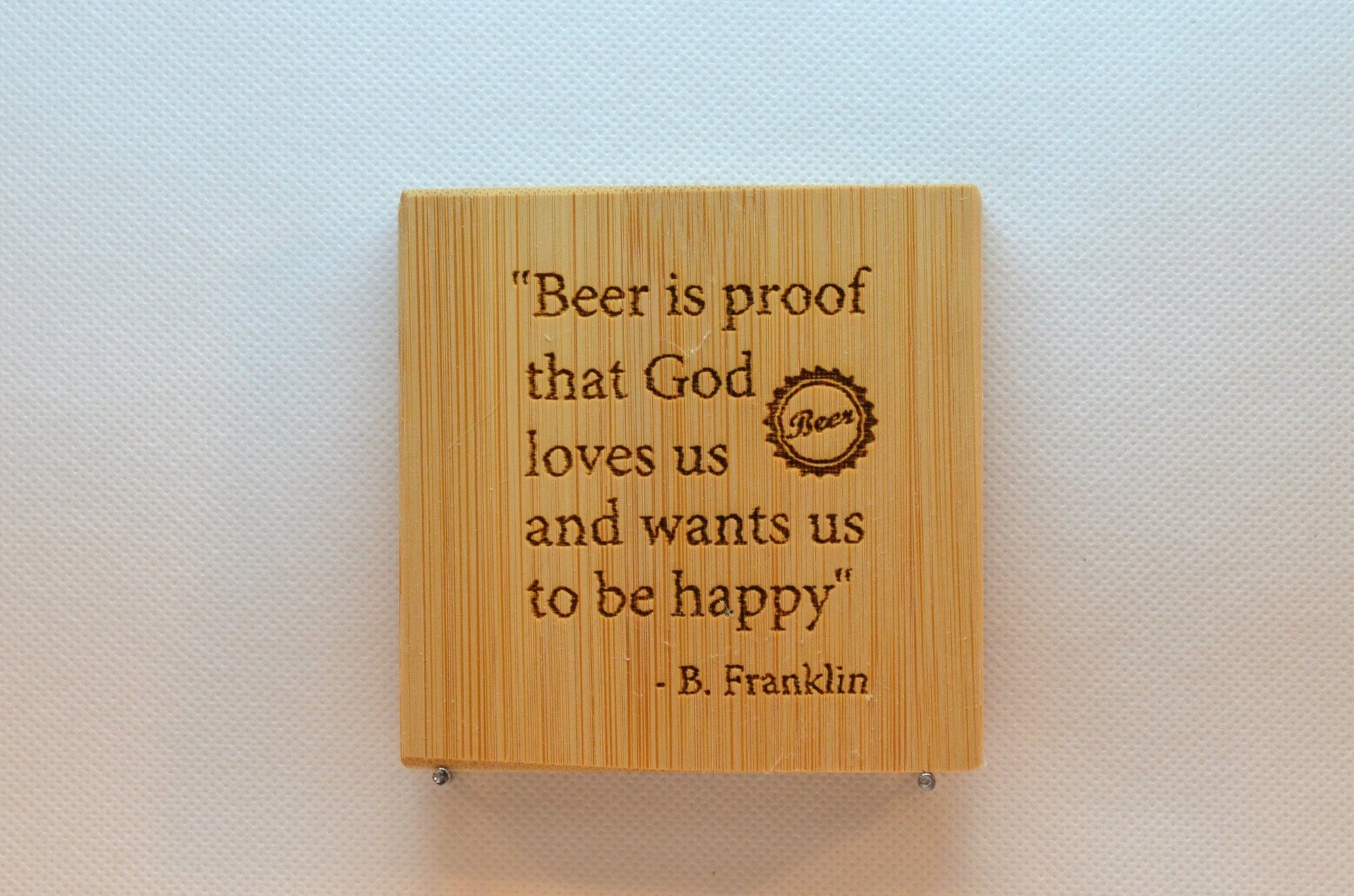 Laser Engraved Bamboo Coaster - Beer is proof that God loves us