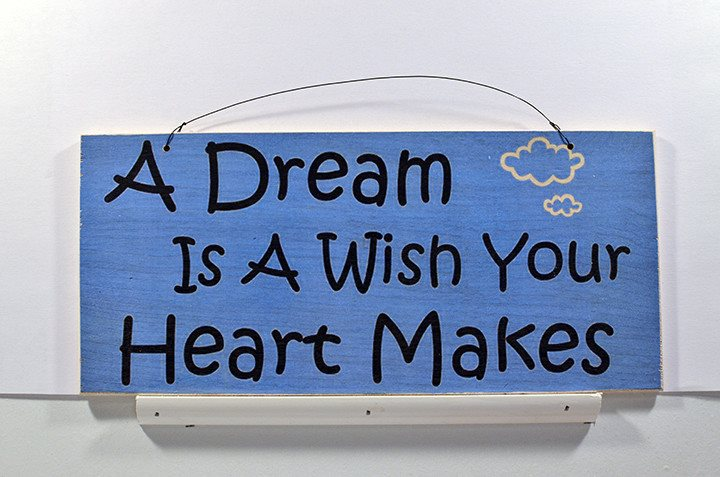 Wooden Wall Sign 10x5 - S002 - A dream is a wish your heart makes - Wall Sign - Wicked Good Candle and Decor - 1