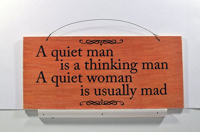 Wooden Wall Sign 10x5 - S003 - A quiet man is a thinking man - Wall Sign - Wicked Good Candle and Decor - 1