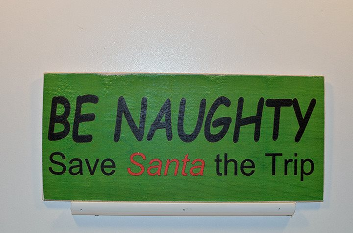 Wooden Wall Sign 10x5 - S009 - Be naughty save Santa the trip - Wall Sign - Wicked Good Candle and Decor - 1