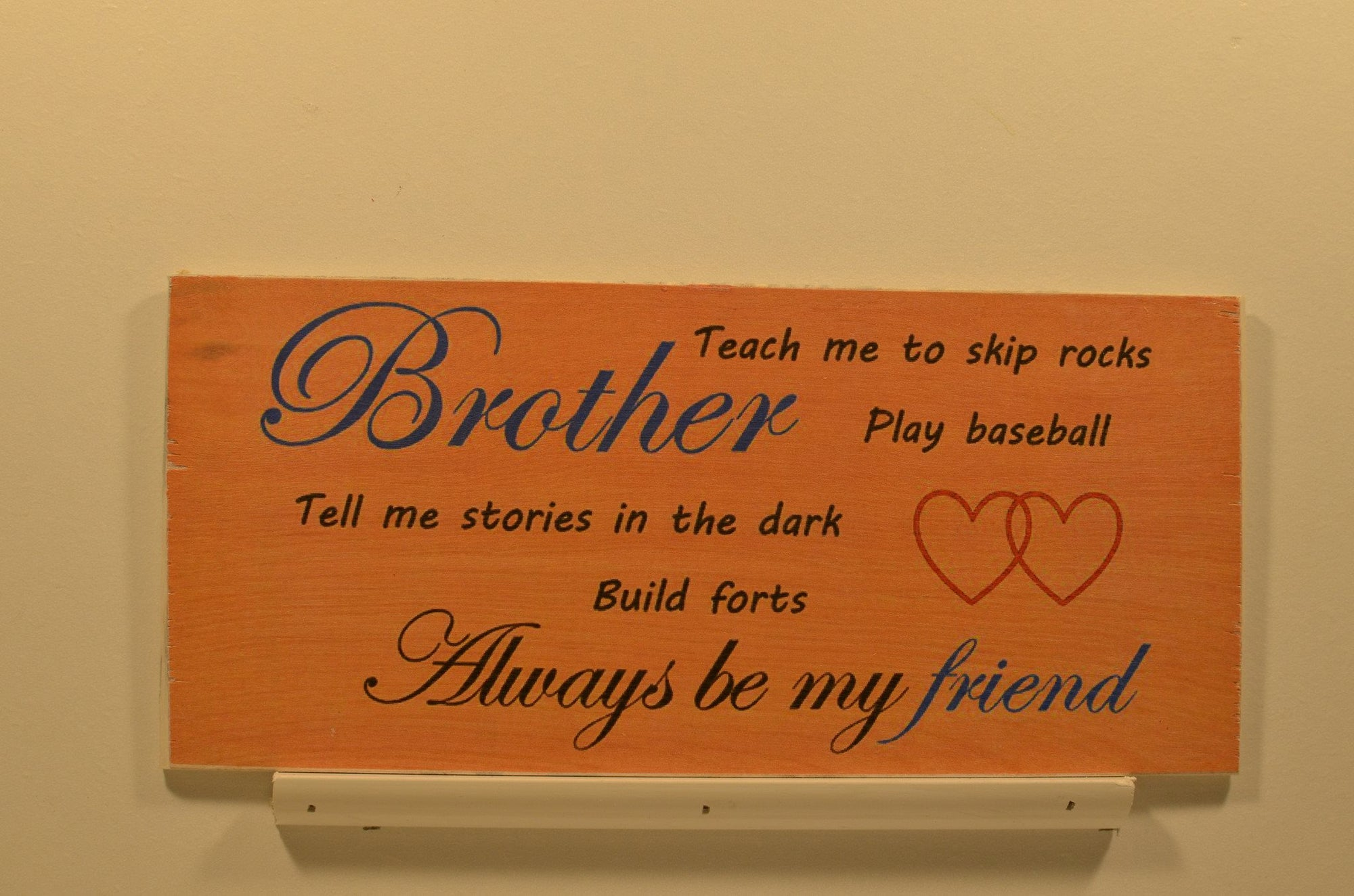 Wooden Wall Sign 10x5 - S018 - Brother Always be my friend - Wall Sign - Wicked Good Candle and Decor - 1