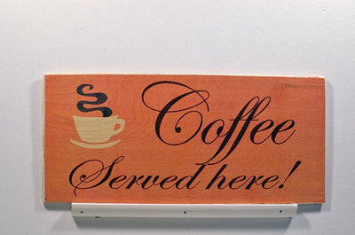 Wooden Wall Sign 10x5 - S020 - Coffee served here - Wall Sign - Wicked Good Candle and Decor - 1