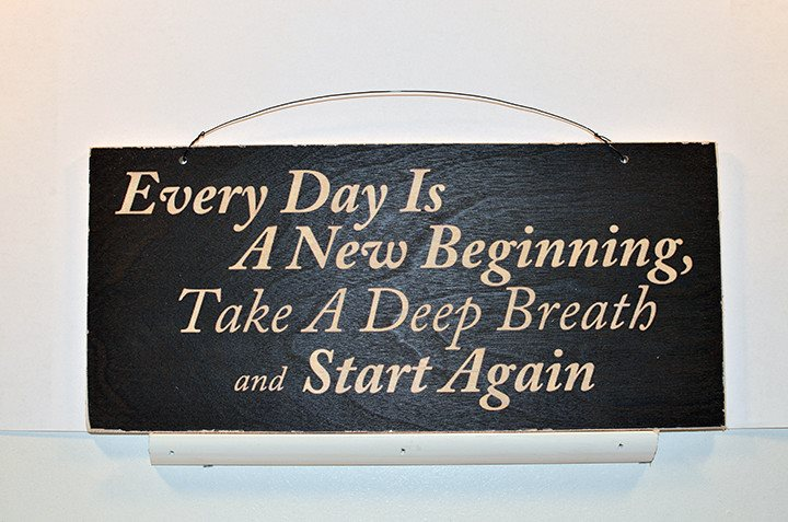 Wooden Wall Sign 10x5 - S024 - Every day is a new beginning... - Wall Sign - Wicked Good Candle and Decor - 1