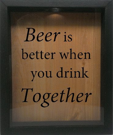 "Wooden Shadow Box Wine Cork/Bottle Cap Holder 9""x11"" - Beer Is Better When You Drink Together - Ebony Frame w/Black Lettering - Wicked Good Candle and Decor - 1"