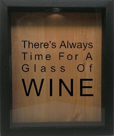 "Wooden Shadow Box Wine Cork/Bottle Cap Holder 9""x11"" - There's Always Time For A Glass Of Wine - Ebony Frame w/Black Lettering - Wicked Good Candle and Decor - 1"