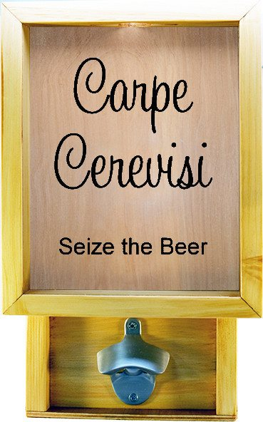 "Wooden Shadow Box Bottle Cap Holder with Bottle Opener 9""x15"" - Carpe Cerevisi - Summer Oak w/Black Lettering - Wicked Good Candle and Decor - 2"