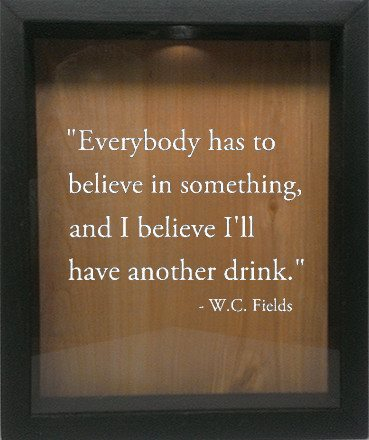 "Wooden Shadow Box Wine Cork/Bottle Cap Holder 9""x11"" - Everybody has to Believe in Something - Ebony Frame w/White Lettering - Wicked Good Candle and Decor - 4"
