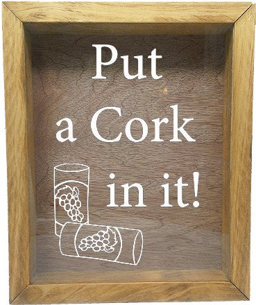 "Wooden Shadow Box Wine Cork/Bottle Cap Holder 9""x11"" - Put A Cork In It - Summer Oak Frame w/White Lettering - Wicked Good Candle and Decor - 5"
