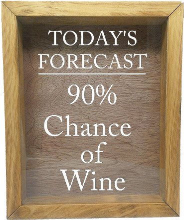 "Wooden Shadow Box Wine Cork/Bottle Cap Holder 9""x11"" - Today's Forecast 90% Chance Of Wine - Summer Oak Frame w/White Lettering - Wicked Good Candle and Decor - 5"