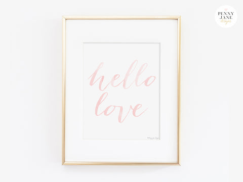 Pink quotes, hello love, home decor