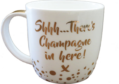Cup - sshh theres champagne in here