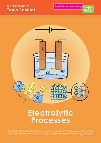 GCSE/KS4 Chemistry: Electrolytic Processes AVAILABLE NOW!
