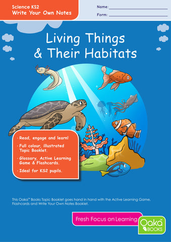 KS2 Science: Biology: Living Things & Their Habitats – Oaka