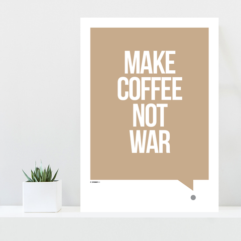 Grafisk plakat - graphic design poster - make coffee not war - kaffeplakat - posterboy.dk