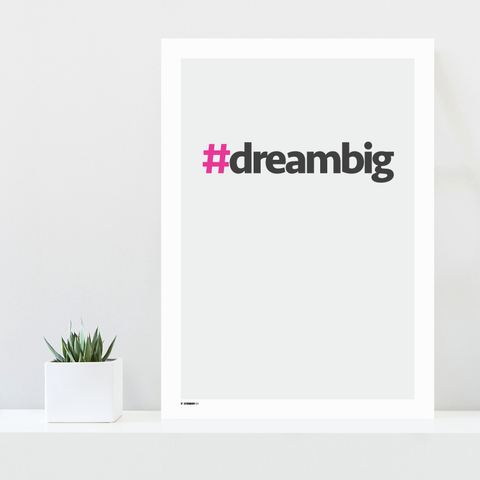 Grafisk plakat - graphic design poster - dream big - posterboy.dk