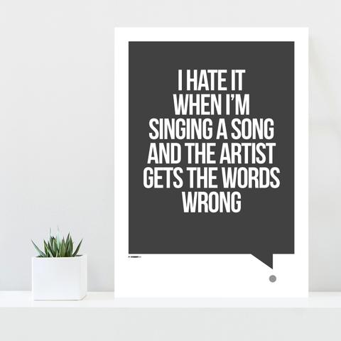 Grafisk plakat - graphic design poster - grey white quote - singing - posterboy.dk