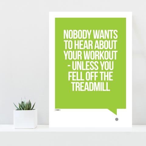 Grafisk plakat - graphic design poster - green white quote - treadmill - posterboy.dk