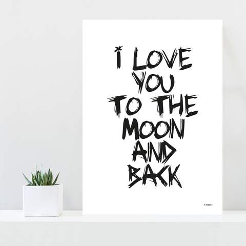 Grafisk plakat - I love you to the moon and back - posterboy.dk